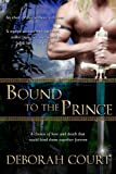 Bound to the Prince (Elven Warrior Series Book 1)