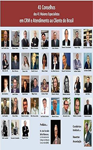 41 Conselhos dos 41 Maiores Especialistas em CRM e Atendimento ao Cliente do Brasil