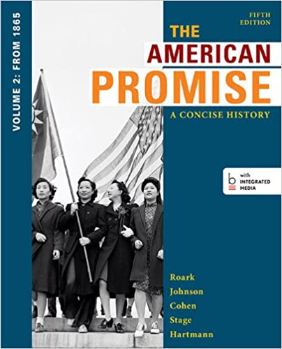Amazon the american promise a concise history volume 2 from the american promise a concise history volume 2 from 1865 5th edition fandeluxe Images