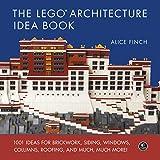 The LEGO Architecture Idea Book: 1001 Ideas for