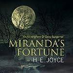 Miranda's Fortune | H E Joyce