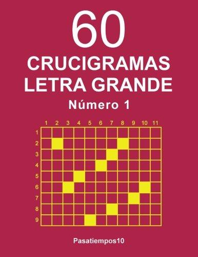 60 Crucigramas Letra Grande - N. 1 (Volume 1) (Spanish Edition)