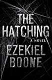 Image of The Hatching: A Novel (The Hatching Series)