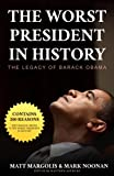 "An Amazon Bestseller! The Most Comprehensive Takedown of the Obama Presidency!""If you want to know why the history books will have a dim view of Barack Obama, this is the book to read."" --John Hawkins, Right Wing News and Townhall.comAs Barack Obama'..."