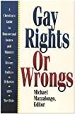 Gay Rights or Wrongs, Mike Mazzalongo, 0899007732