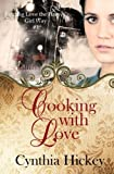 img - for Cooking With Love (Finding Love the Harvey Girl Way) (Volume 1) book / textbook / text book