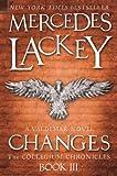 Changes (The Collegium Chronicles -Book 3) (Valdemar)