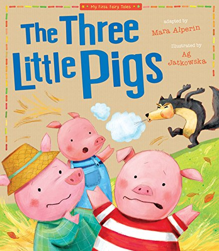 Three Little Pigs (My First Fairy Tales)