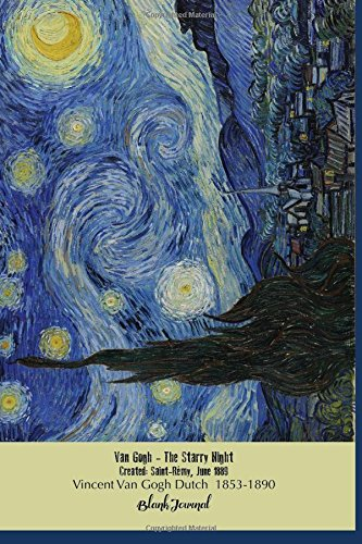 Blank Journal Van Gogh Starry Night: Blank Unlined, Unruled, 5 mm Dot Grid Paperback Notebook To Write In For Adults, Kids, Students, Teachers, ... High (Vincent Van Gogh Paintings) (Volume 2)