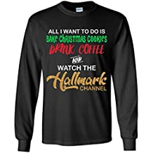 Drink Coffee Watch Hallmark Channel Long Sleeve