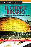 Il codice binario: La nuova indagine di Crema e Bernardini