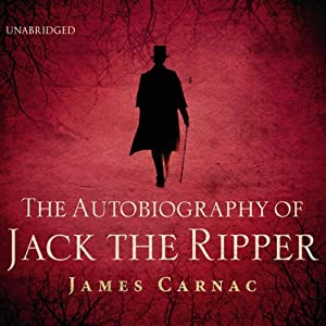 The Autobiography of Jack the Ripper Audiobook