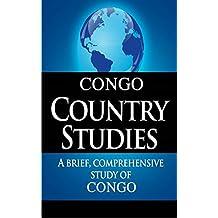 DEMOCRATIC REPUBLIC OF THE CONGO Country Studies: A brief, comprehensive study of Democratic Republic of the Congo