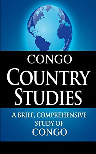 DEMOCRATIC REPUBLIC OF THE CONGO Country Studies: A brief, comprehensive study of Democratic Republic of the Congo