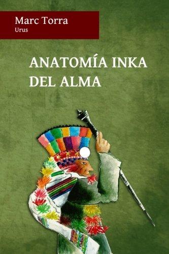 Download Anatomía Inka del Alma (Spanish Edition) ebook