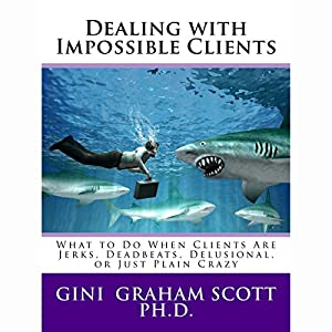 Dealing with Impossible Clients Hörbuch