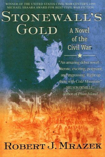 Stonewall's Gold: A Novel of the Civil War (Rapid City Va)
