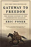 img - for Gateway to Freedom: The Hidden History of the Underground Railroad book / textbook / text book