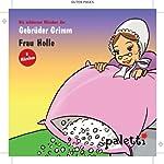 Frau Holle / Die Gänsehirtin / Sterntaler |  Brüder Grimm