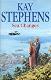 Sea Changes, Kay Stephens, 0727859951
