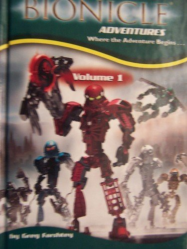 Bionicle Adventures ( Volume 1 ) by Farshtey, Greg published by Scholastic (2006) ()