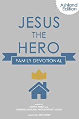 Jesus the Hero Family Devotional Paperback