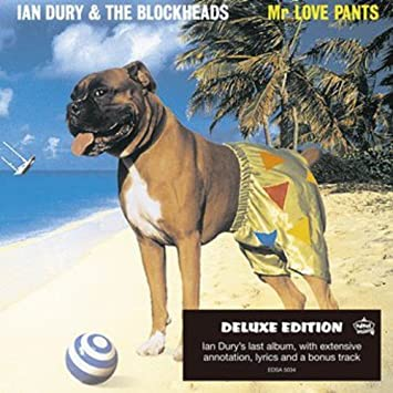 Ian dury the blockheads mr love pants ian dury the mr love pants ian dury the blockheads solutioingenieria Image collections