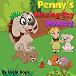 Penny's Missing Toy Mystery | Leela Hope