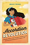 Accordion Revolution: A People's History of the