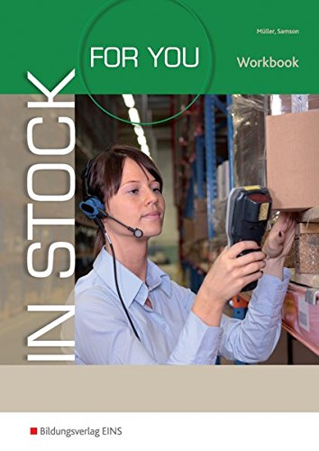 In Stock For You: English for Packing and Logistics Staff: Workbook