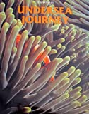 Undersea Journey, Jeff Rotman, 0831710381