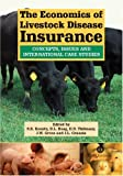 img - for The Economics of Livestock Disease Insurance: Concepts, Issues and International Case Studies (Cabi) book / textbook / text book