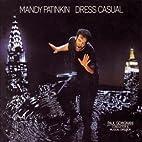 Dress Casual by Sony by Mandy Patinkin