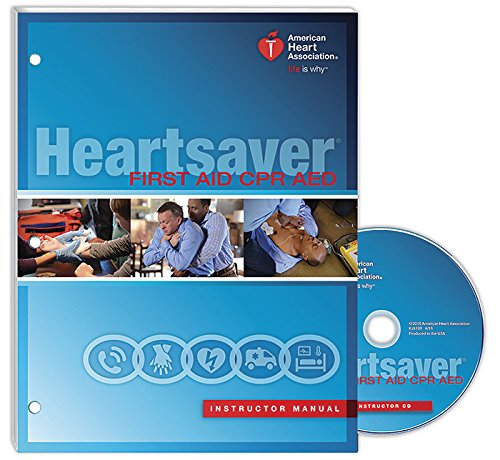Heartsaver First Aid CPR AED Instructor Manual 2015 (Heartsaver First Aid Cpr Aed Instructor Manual)