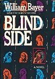 Blind Side, William Bayer, 0394572572