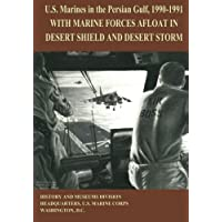 U.S. Marines in the Persian Gulf, 1990-1991: With Marine Forces Afloat in Desert Shield and Desert Storm
