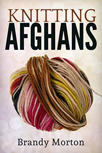 Knitting Afghans