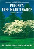 img - for By John R. Hartman - Pirone's Tree Maintenance: 7th (seventh) Edition book / textbook / text book
