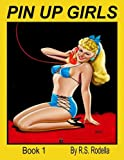Pin-Up Girls Book 1 Coloring Book (Volume 1)