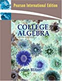 College Algebra, Robert F. Blitzer, 0321609409