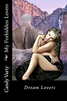 My Forbidden Lovers: Dream Lovers by [Varty, Candy]