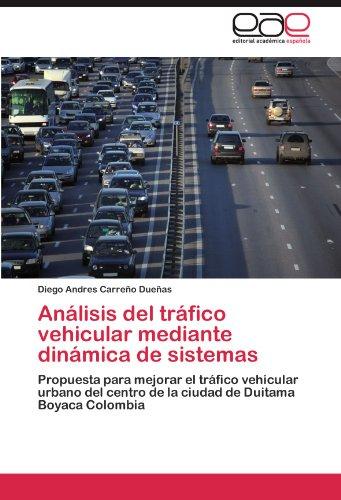 Analisis del Trafico Vehicular Mediante Dinamica de Sistemas