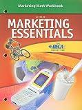 Marketing Essentials Marketing Math Workbook, Lois Schneider Farese, 0078780403