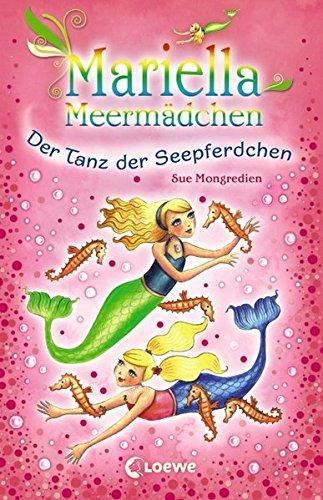 Mariella Meermädchen - Der Tanz der Seepferdchen: Band 7