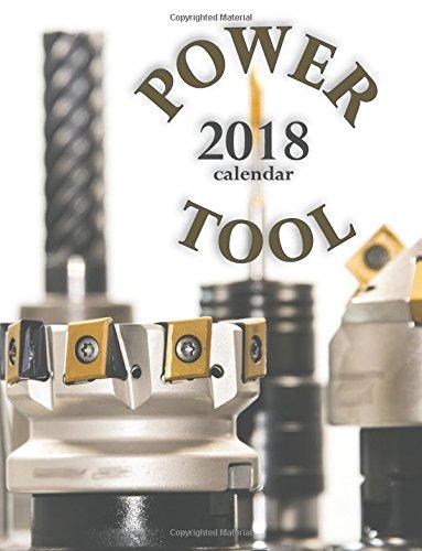 Power Tool 2018 Calendar