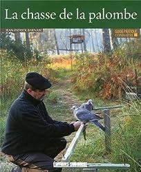 CONNAITRE LA CHASSE DE LA PALOMBE.