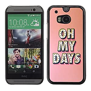 ULTICASE HTC One M8 - oh my days Broadway music star peach - Slim 360 Protection Case Cover PC / Aluminium Protector Shell Rugged by Maris's Diary