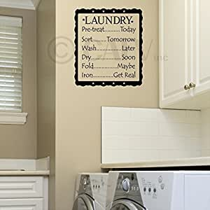 """Laundry List Pre Treat..Today, Sort..Tomorrow, Wash..Later, Dry..Soon, Fold..Maybe, Iron..Get Real Vinyl Lettering Wall Decal (16.5""""W x 20""""H, Black)"""