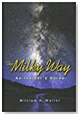 The Milky Way: An Insider's Guide
