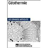 Géothermie: Les Grands Articles d'Universalis
